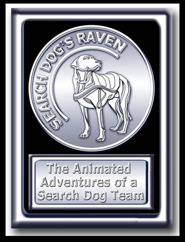 Search Dog's Raven poster.  White metal coin card with an embossed search dog and a metal plague below with Search Dog's Raven, the Animated Adventures of a Search Dog Team.