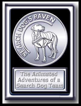 SEARCH DOG'S RAVEN™ poster.  White metal coin card with an embossed search dog and a metal plague below with Search Dog's Raven, the Animated Adventures of a Search Dog Team.
